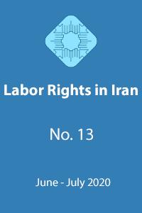 Labor Rights in Iran vol 13 June-July 2020